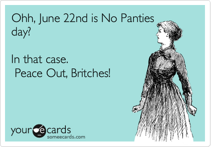 June 22 no panty day photo