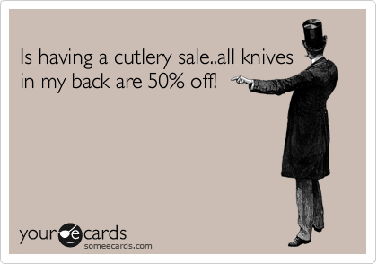 Is having a cutlery sale..all knives  in my back are 50% off!