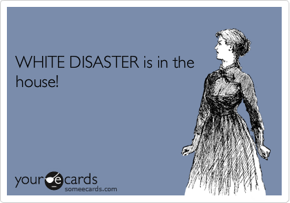 WHITE DISASTER is in the house!