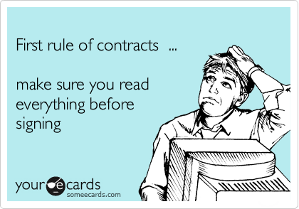 First rule of contracts  ...  make sure you read  everything before signing