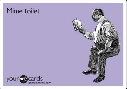 Mime toilet