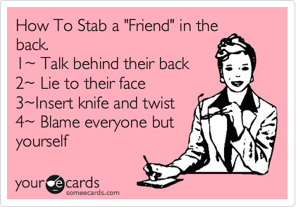How To Stab A Friend In The Back 17e Talk Behind Their Back 27e