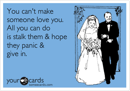 You can't make  someone love you.  All you can do is stalk them & hope  they panic & give in.