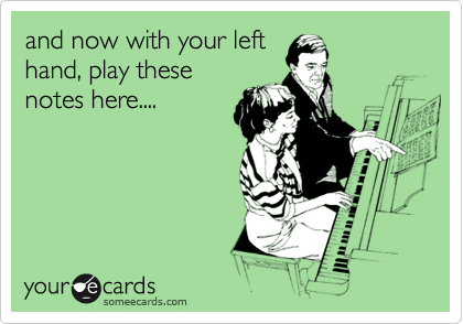 and now with your left hand, play these notes here....