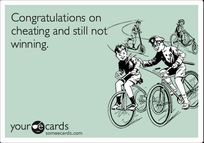 Congratulations on cheating and still not winning.