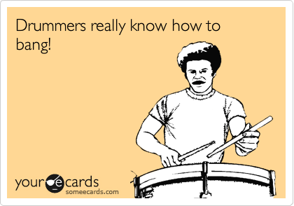 Search Results For Drummers Ecards From Free And Funny Cards And