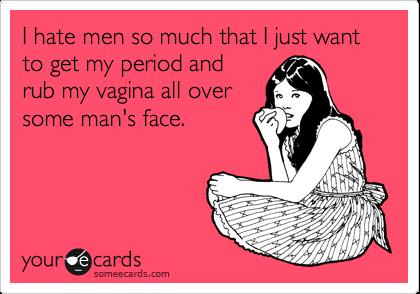 Hate my vagina