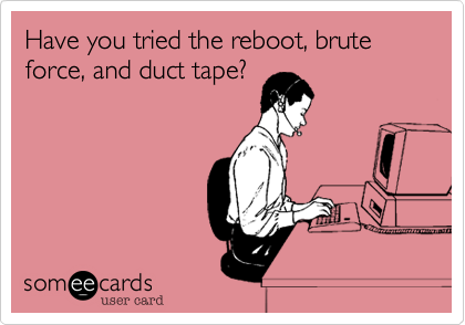 Have you tried the reboot, brute force, and duct tape?