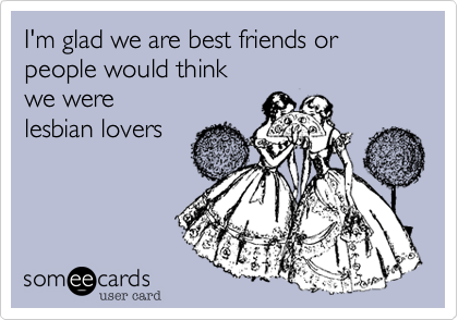 lesbian friendship ecards