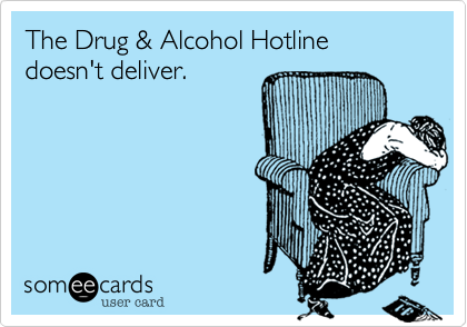 The Drug & Alcohol Hotline doesn't deliver.