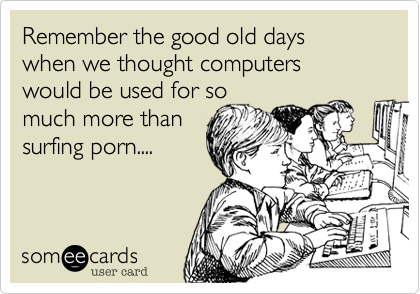 Your good old days porn all