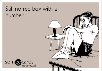 Still no red box with a number.