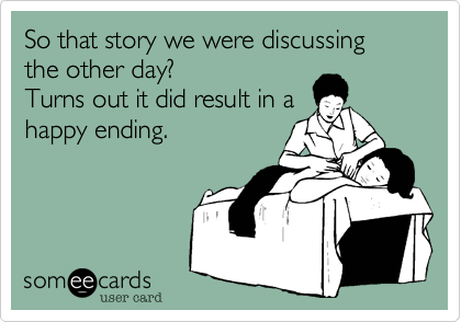 So that story we were discussing the other day? Turns out it did result in a happy ending.