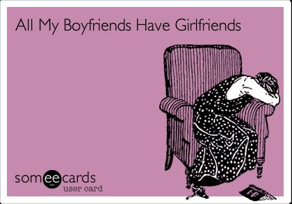 All My Boyfriends Have Girlfriends