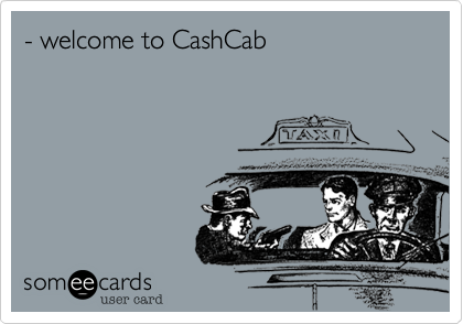 - welcome to CashCab