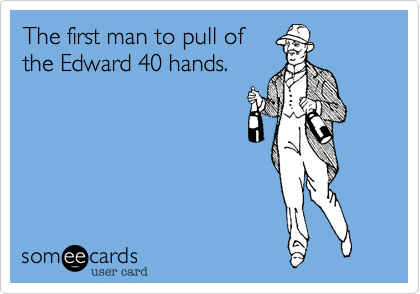 The first man to pull of the Edward 40 hands.