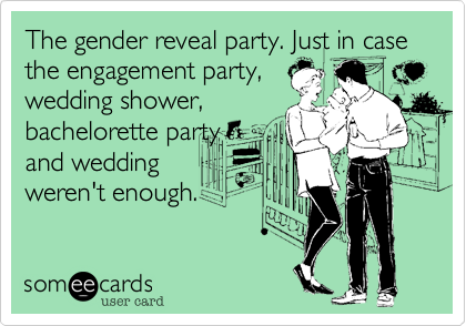The Gender Reveal Party Just In Case Engagement Wedding Shower Bachelorette