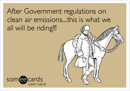 After Government regulations on clean air emissions....this is what we all will be riding!!!