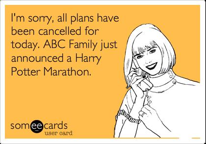 No running today, watching a Harry Potter movie marathon.