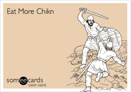 Eat More Chikn