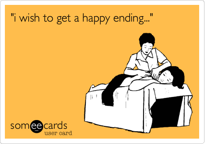 """i wish to get a happy ending..."""
