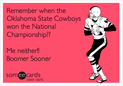 Remember When The Oklahoma State Cowboys Won The National