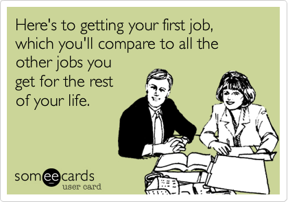 Image result for first job funny