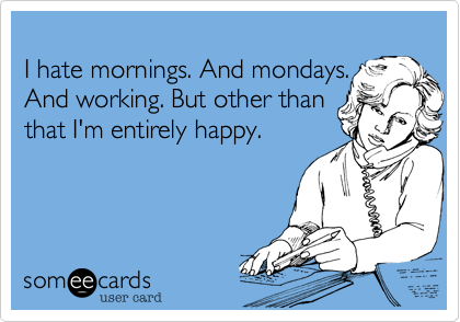 Happy monday ecards