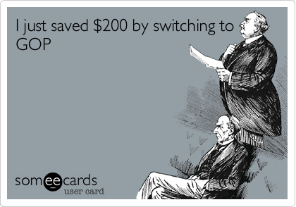 I just saved %24200 by switching to GOP