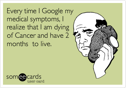 Every time I Google my