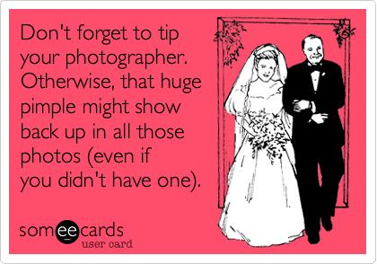 Don't forget to tip 