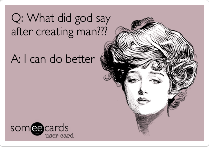 Q: What did god say