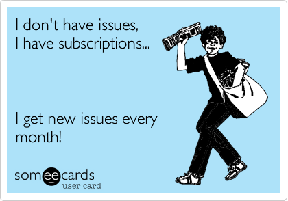 I don't have issues,
