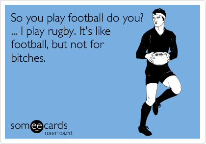 So you play football do you?