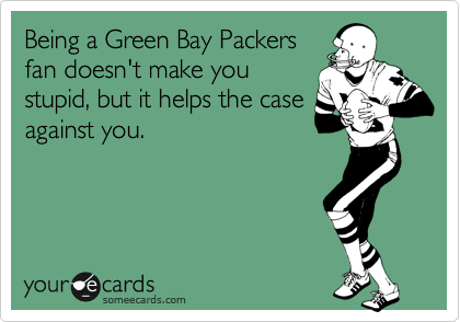 Being a Green Bay Packers