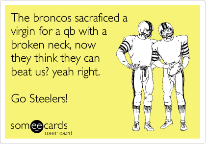 The broncos sacraficed a