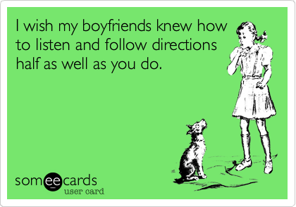 I wish my boyfriends knew how