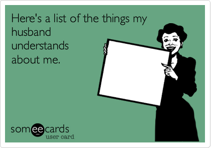 Here's a list of the things my