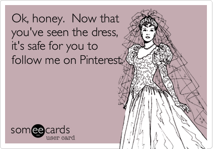 Ok, honey.  Now that