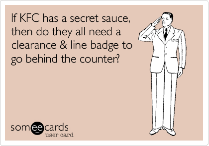 If KFC has a secret sauce,