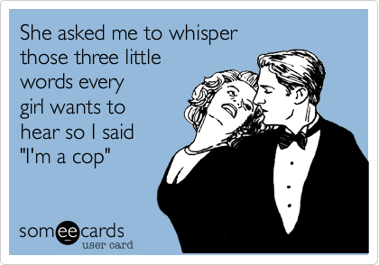 dating a cop meme