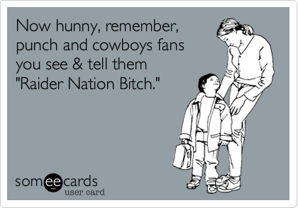Now hunny, remember, 