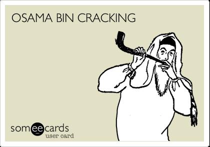 OSAMA BIN CRACKING