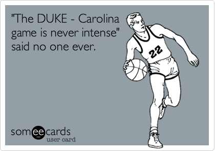 """The DUKE - Carolina