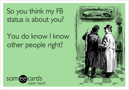 So you think my FB