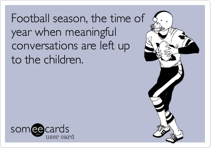 Football season, the time of