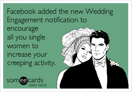 Facebook added the new Wedding Engagement notification to