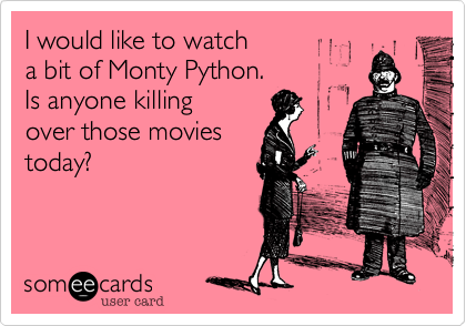 I would like to watch 