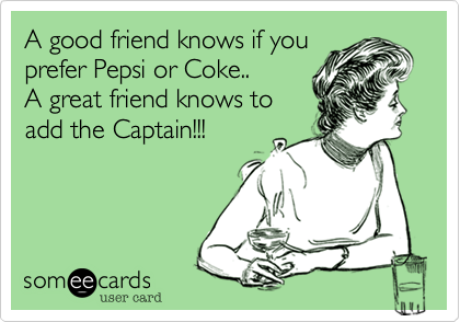 A good friend knows if you 