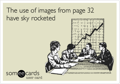 The use of images from page 32 have sky rocketed